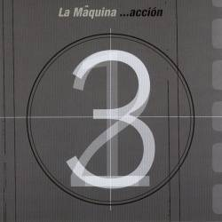 "LA MÂQUINA - CD ""...Acción"""