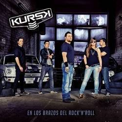 "KURSK - CD ""En Los Brazos Del Rock'N'Roll"""