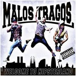 "MALOS TRAGOS - CD ""Welcome to Hipsterland """