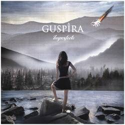 "GUSPIRA - CD ""Imperfecte"""