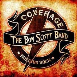 THE BON SCOTT BAND - Coverage, Nuestro Rock