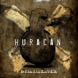 "REINCIDENTES - Single ""Huracán"""